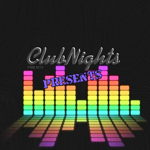 ClubNights Presents...